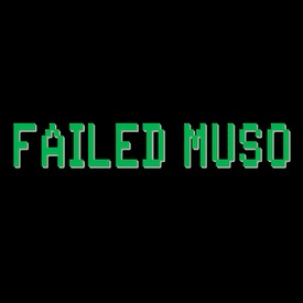 Failed Muso
