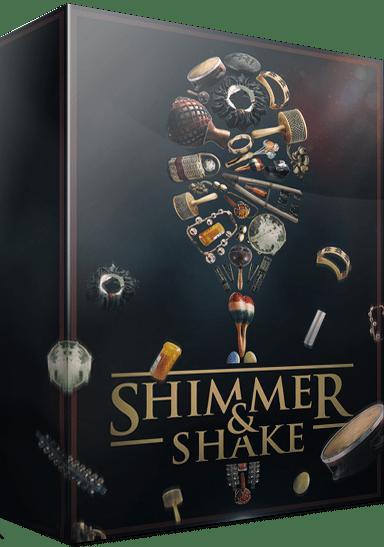 Shimmer & Shake