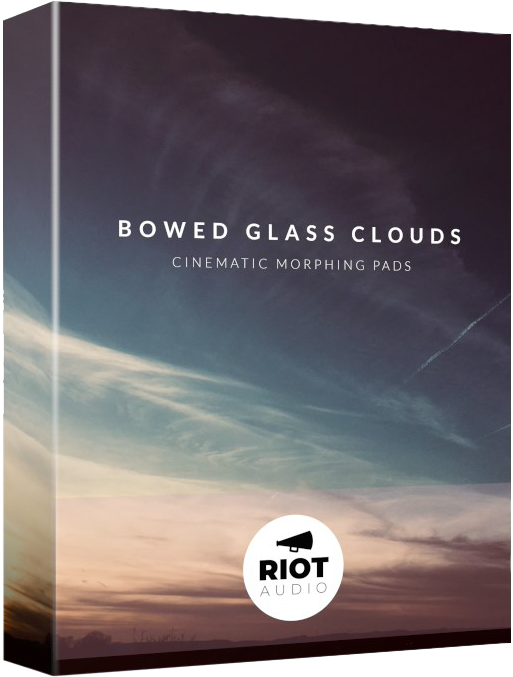 "FREE! ""Bowed Glass Clouds"" by Riot Audio"