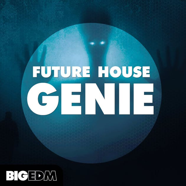 "FREE! ""Future House Genie"" by Big EDM"