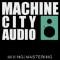 Machine City Audio